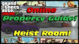 GTA 5 Online Property Guide! How To Get A Heist Planning