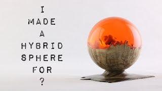 #40 Hybrid Sphere 🌗 Burl & Resin