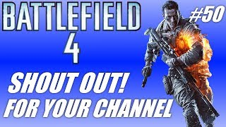 [Shout out for your channel #50- BF4 Sniper Gameplay! (PC gam...] Video