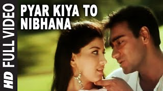 Pyar Kiya To Nibhana [Full Song] Major Saab Ajay Devgn