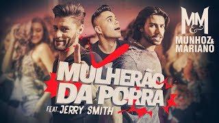 Munhoz e Mariano - Mulherão da Porra - Youtube