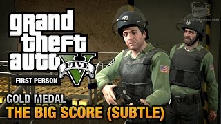 GTA 5 Mission #75 The Big Score (Subtle Approach