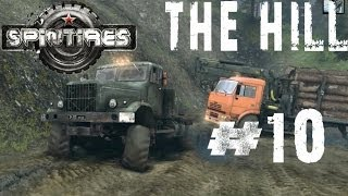 Spintires 2014 Off Road Simulator Hardcore Walkthrough THE HILL Completing the Objective Part 10