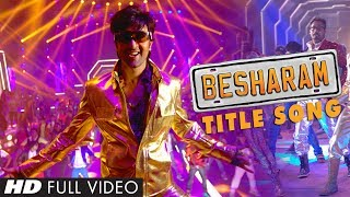 Besharam Title Video Song Full HD