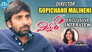 Director Gopichand Malineni Exclusive Interview