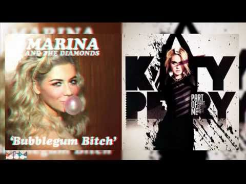 Marina and the Diamonds vs Katy Perry - Bubblegum Bitch vs Part Of Me