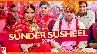 Sunder Susheel Song Movie Dum Laga Ke Haisha