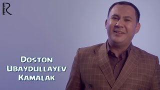 Смотреть или скачать клип Достон Убайдуллаев - Камалак