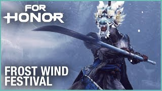 FOR HONOR - Frost Wind Festival Launch Trailer