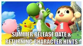 Summer Release & Returning Character HINTS Super Smash