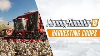 Farming Simulator 19 - Harvesting Crops Játékmenet Trailer