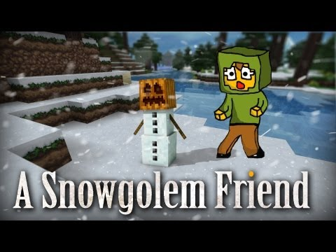 Minecraft | A Snowgolem friend, Whew! New video guys! It took a bit because in this video I made my own original music for the first time! --------------------------------------------------...