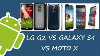 [BENCHMARK] LG G2 Vs GALAXY S4 Vs MOTO X ¿CUAL ENCIENDE