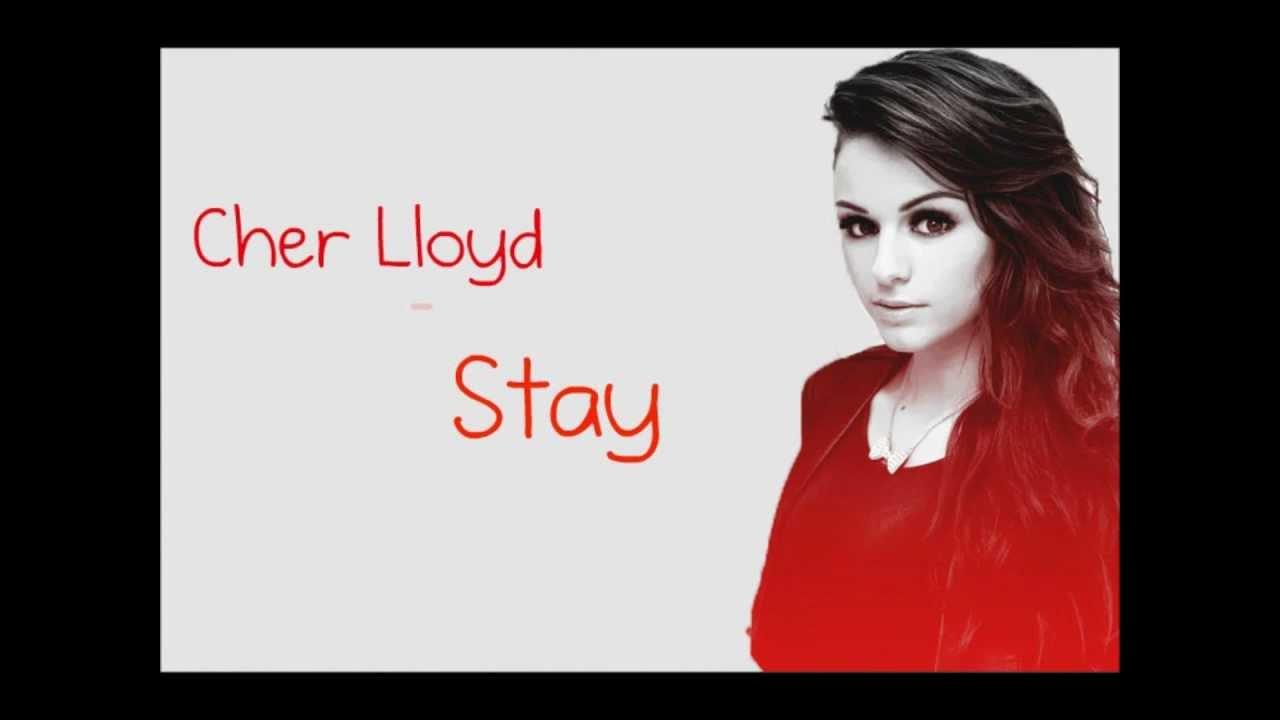 Cher Lloyd - Stay (studio vesrion) LYRICS VIDEO