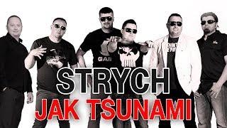 Strych - Jak tsunami