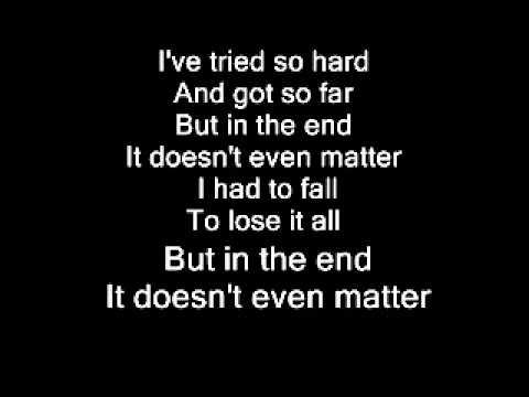 Image Result For Linkin Park In The End Lyrics Metrolyrics