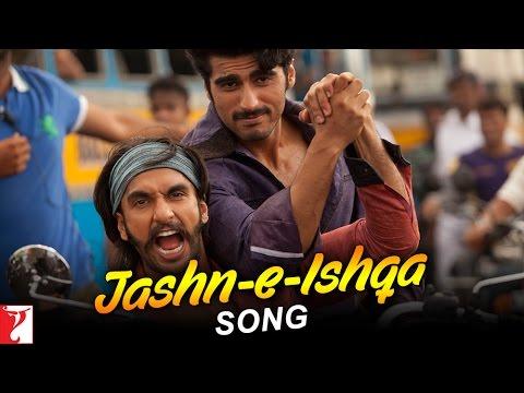 Jashn e Ishqa - Song - GUNDAY - Ranveer Singh | Arjun Kapoor | Priyanka Chopra | Irrfan Khan