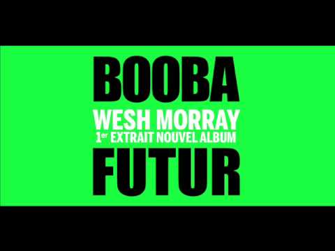 télécharger Booba – Wesh Morray