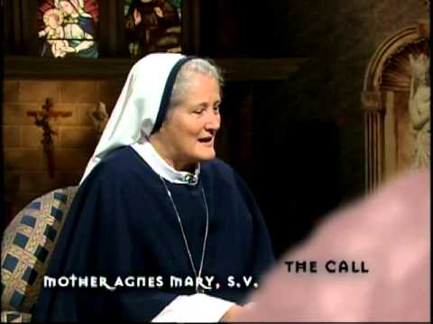 The Call  - Mother Agnes