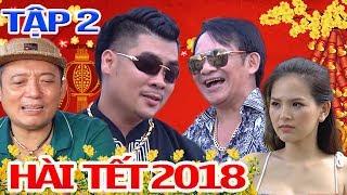 Hài Tết 2018 | Phim Hài Chiến Thắng, Quang Tèo Mới Nhất - Cười Vỡ Bụng 2018 - Phần 2