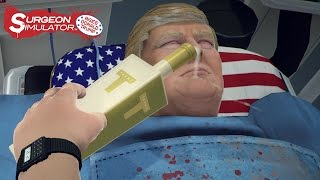 Surgeon Simulator 2013 - Inside Donald Trump Játékmenet Trailer