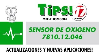 TIPS 17 – Sensor de Oxigeno 7810.12.046