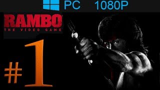 Rambo The Video Game Walkthrough Part 1 [1080p HD] First