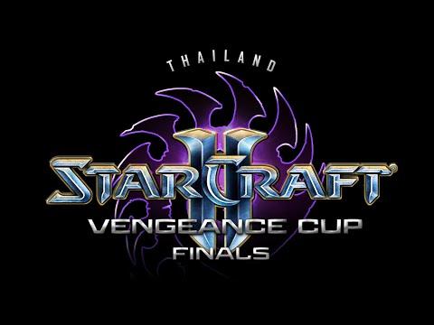 Starcraft II : Thailand Vengeance Cup 2014 - Day#1