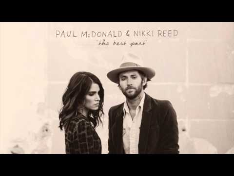 Paul McDonald - Nikki Reed - The Best Part - I'm Not Falling