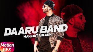 Daaru Band – Teaser – Mankirt Aulakh Punjabi Video Download New Video HD