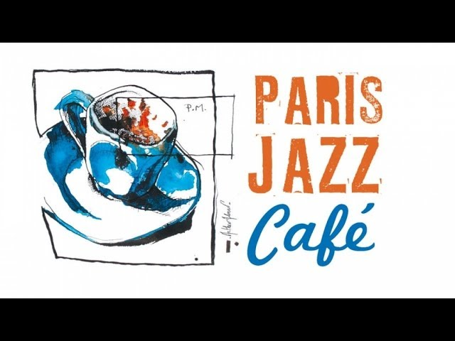 Paris Jazz Café - 150 minutes of wonderful easy listening Jazz, Be Bop & Swing