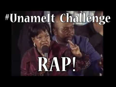 U Name It Challenge - RAP! (FULL SONG)  #UNameItChallenge