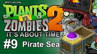Plants Vs Zombies 2 - Part 9 - Pirate Seas - Dead Man Booties (Gameplay/Walkthrough/Let's Play)