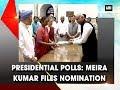 Presidential polls Meira Kumar files nomination New Delhi News