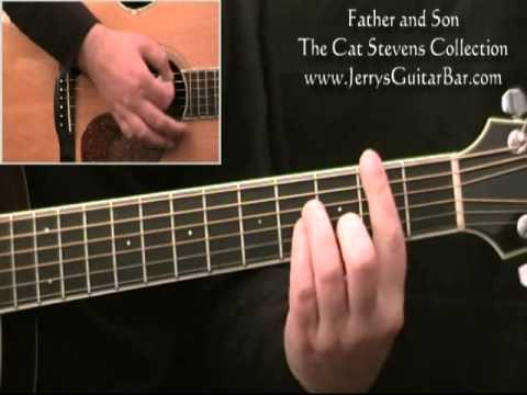 How To Play Cat Stevens Father And Son - Guitar Lesson ...