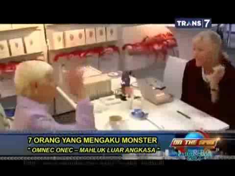 new on the spot orang yang mengaku dirinya monster onec makhluk luar angkasa 2014