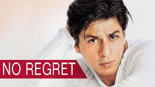 Shahrukh Khan does not regret being late