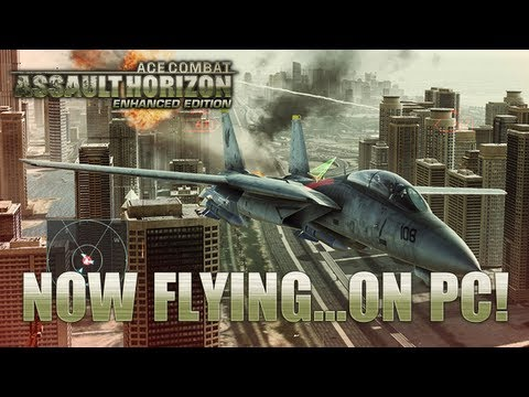 Ace Combat Assault Horizon - Enhanced Edition - PC - Fly now... on PC!