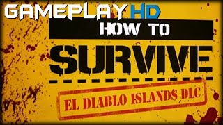 How To Survive El Diablo Islands Gameplay (PC HD)