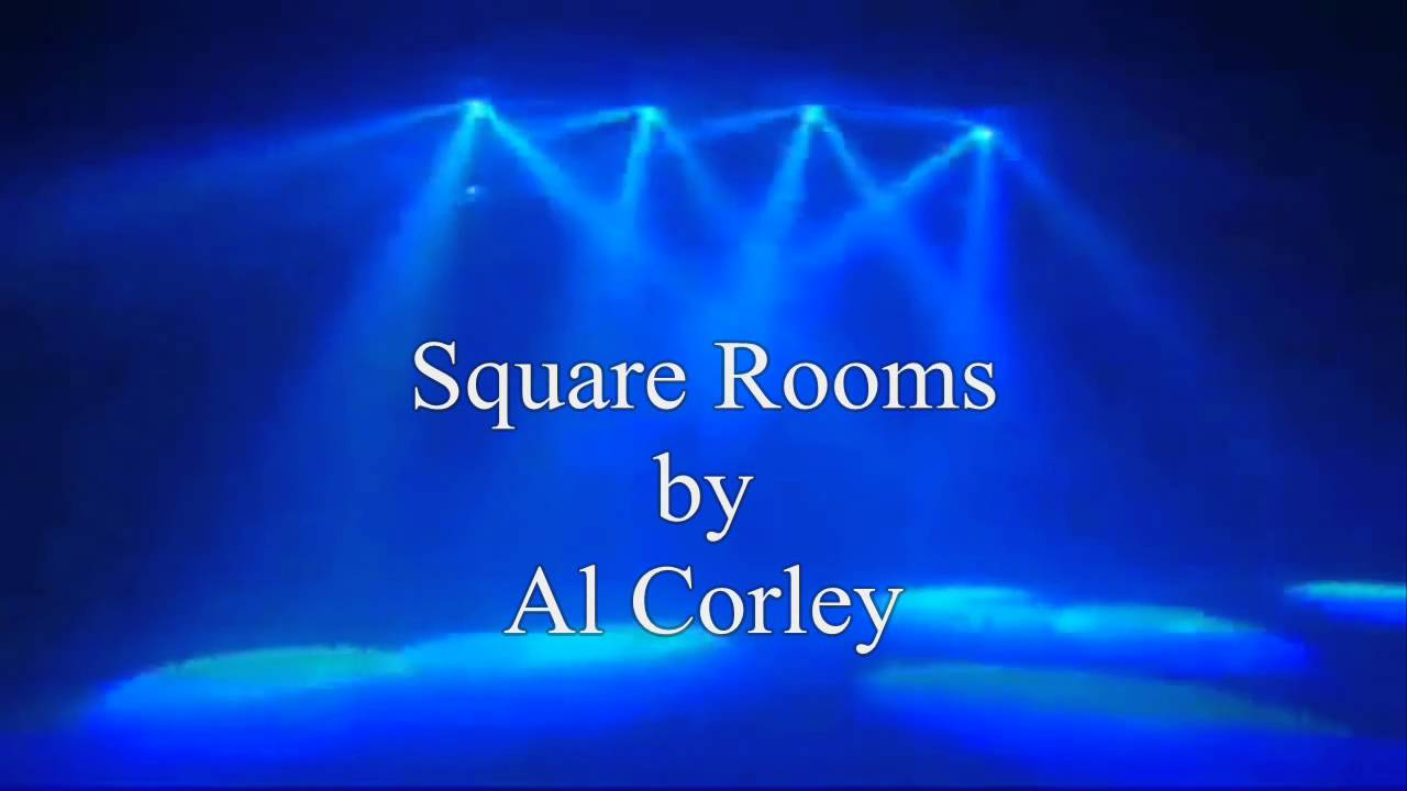 Songtext von Al Corley - Square Rooms Lyrics