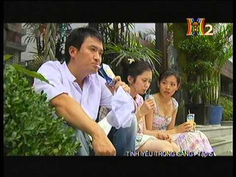 Tình yêu trong sáng  - Tập 5 -  Tinh yeu trong sang -  Phim Trung Quoc