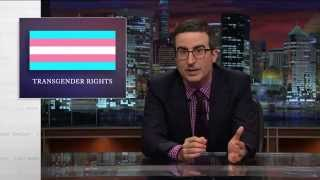 John Oliver: The T in LGBT, Still Working On It