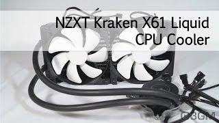 #1621 NZXT Kraken X61 Liquid CPU Cooler Video Review