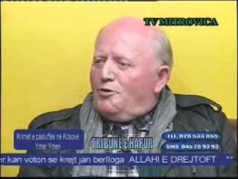 Ymer Ymeri në TVMITROVICA për krimet e pasluftës në Kosovë