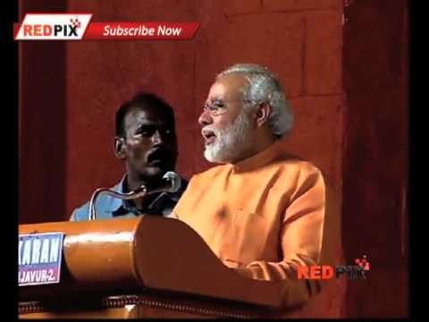 Narendra Modi finally visit Trichy gave a Tamil Speech -- [Red Pix]