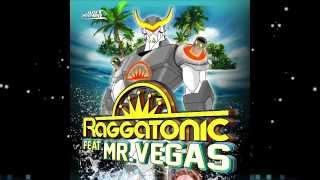 Raggatonic feat Mr Vegas - RAGGATONIC [Just Winner]