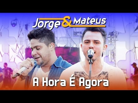 Jorge e Mateus - A Hora é Agora - [DVD Ao Vivo em Jurerê] - (Clipe Oficial)