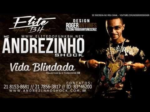Mc Andrezinho Shock - Vida Blindada [LANÇAMENTO 2013] (Palladynus Dj e Marquinhos SB)