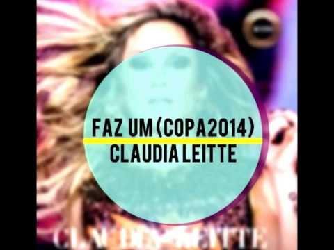 Faz um - Claudia Leitte (Copa 2014)