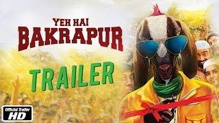 Yeh Hai Bakrapur Official Trailer Starring SHAHRUKH